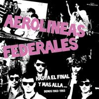 HASTA EL FINAL Y MAS ALLA (DEMOS 1983-1993 2x10